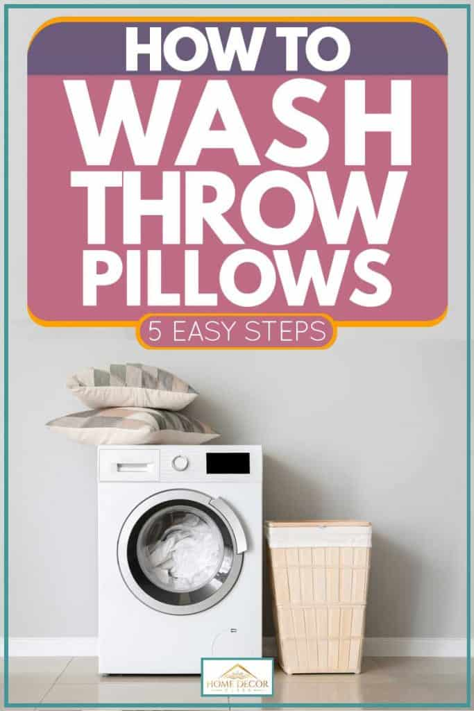 How to Wash Throw Pillows [5 Easy Steps]