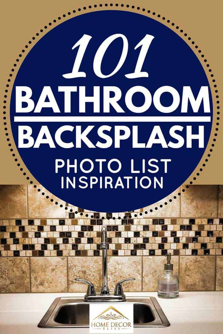 101 Bathroom Backsplash Ideas Photo List Inspiration Home Decor Bliss