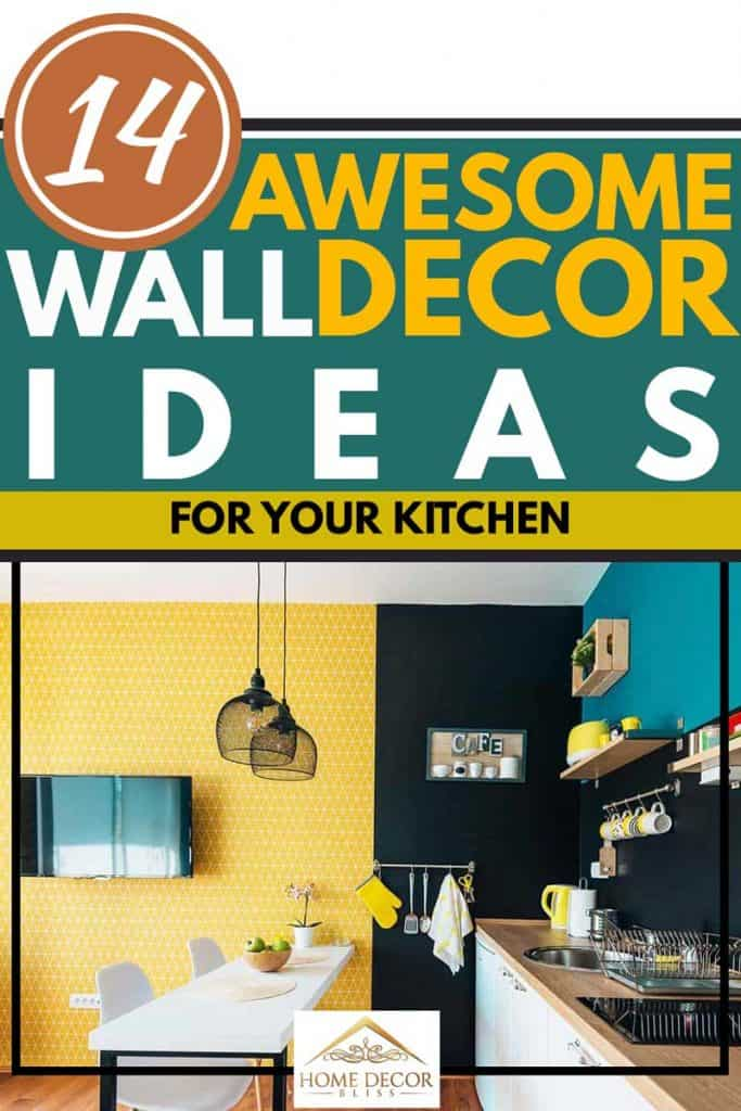 14 Awesome Wall Decor Ideas For Your Kitchen Home Decor Bliss