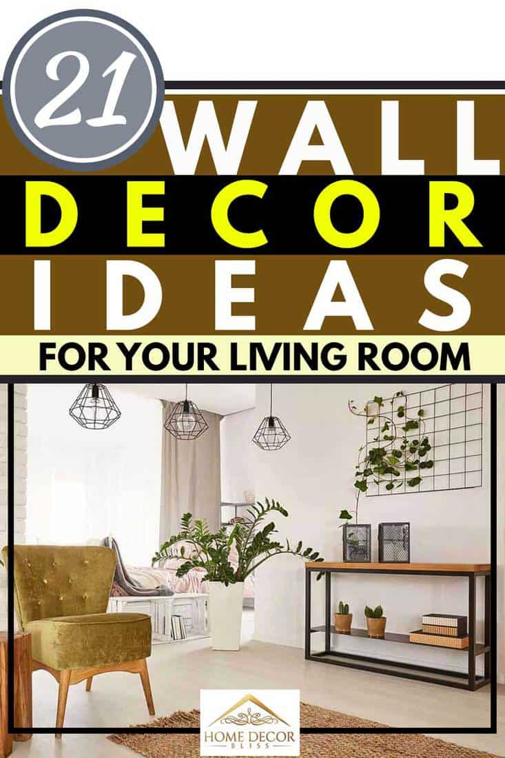 21 Wall Decor Ideas For Your Living Room Home Decor Bliss