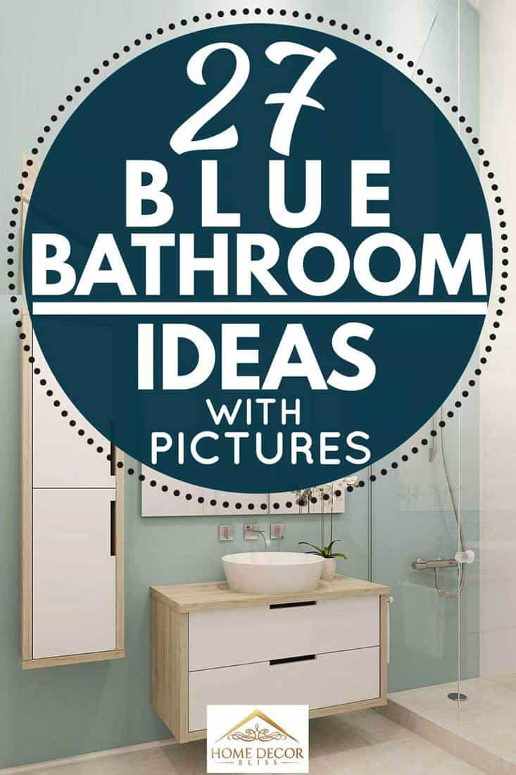 27 Blue Bathroom Ideas With Pictures Home Decor Bliss