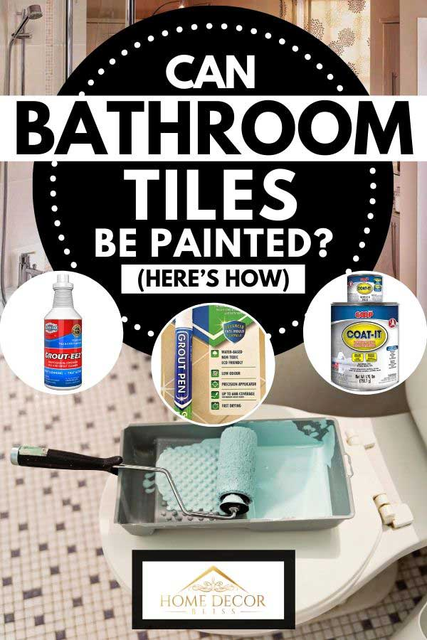 Collage of a bathroom tile paint with picture of a bathroom with paint roller on top of a toilet