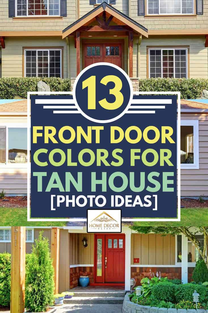 A collage of three photo ideas of front door colors for tan house, Front Door Colors For Tan House: 13 Photo Ideas