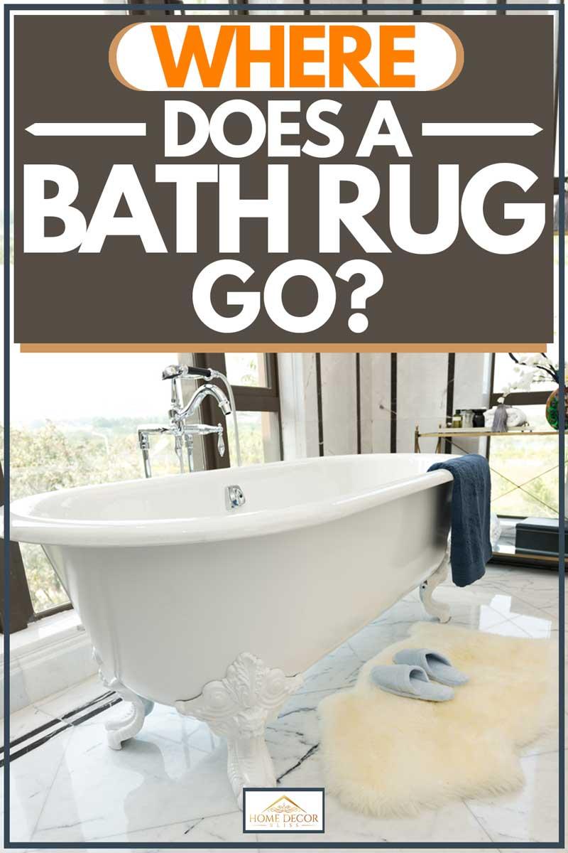 Where Does A Bath Rug Go Home Decor Bliss