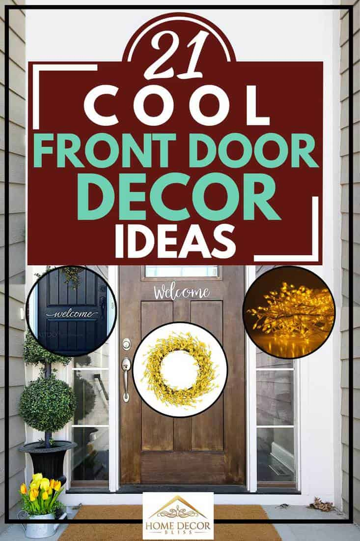 21 Cool Front Door Decor Ideas