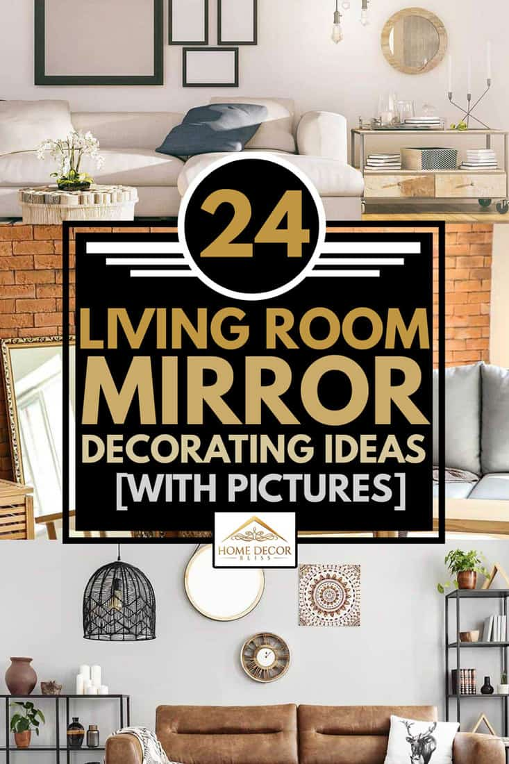 7 Living Room Mirror Decorating Ideas [With Pictures] - Home