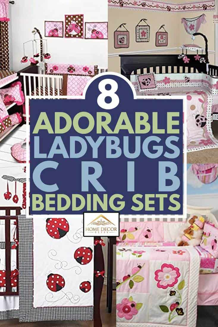 a collage of adorable ladybugs crib bedding sets, 8 Adorable Ladybugs Crib Bedding Sets