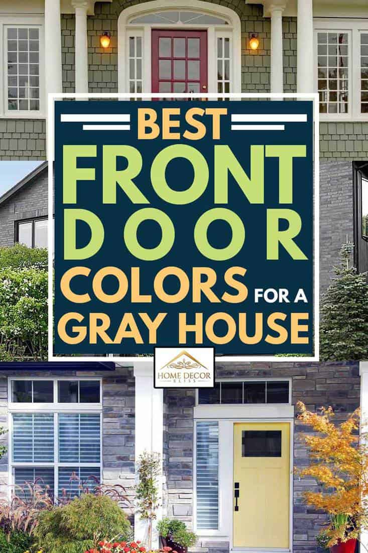 A collage of beautiful front door colors for a gray house, Best Front Door Colors For A Gray House