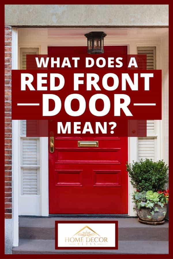 What Does A Red Front Door Mean Home