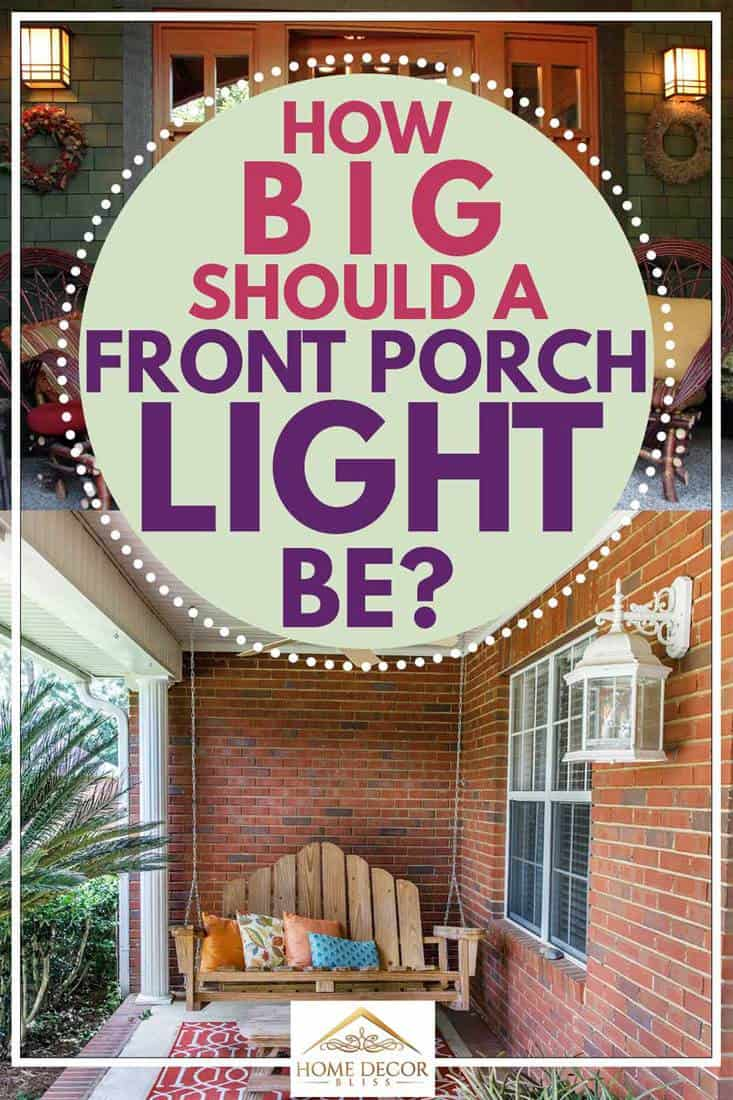 How Big Should A Front Porch Light Be?, Front porch and entrance of home.