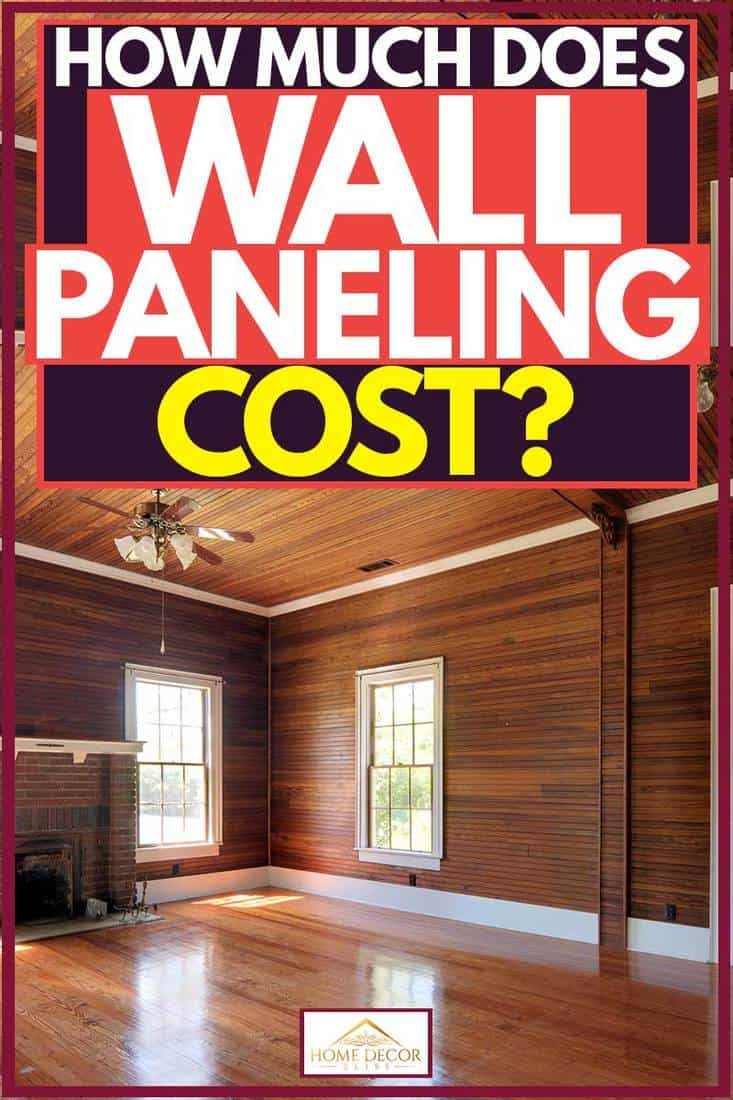 House with wooden paneling all over from flooring to walls and ceiling, How Much Does Wall Paneling Cost?