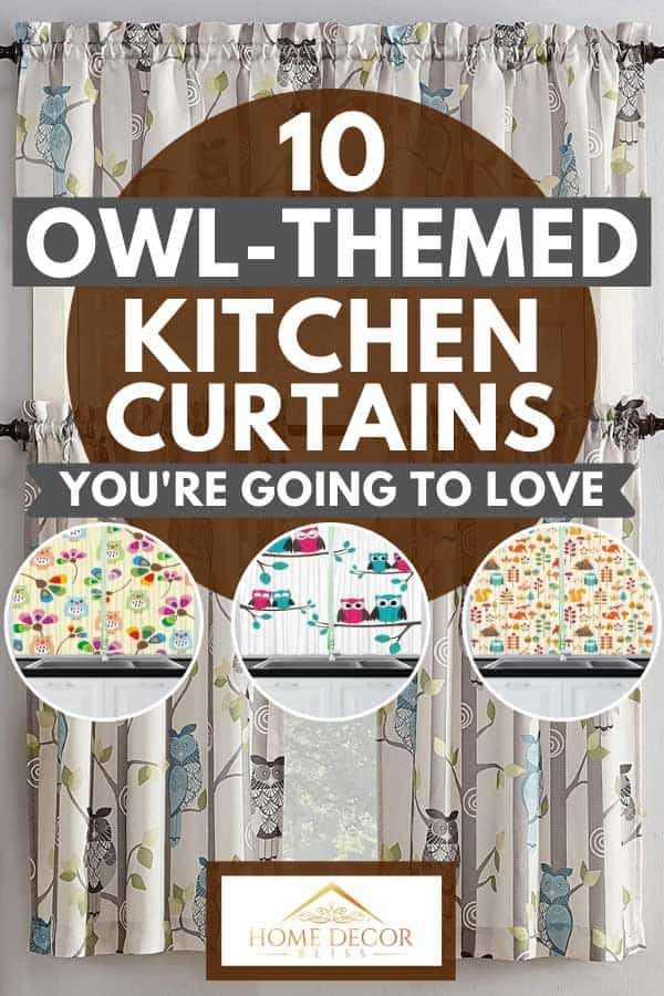 Collage of stylish owl-themed kitchen curtains, 10 Owl-Themed Kitchen Curtains You're Going to Love