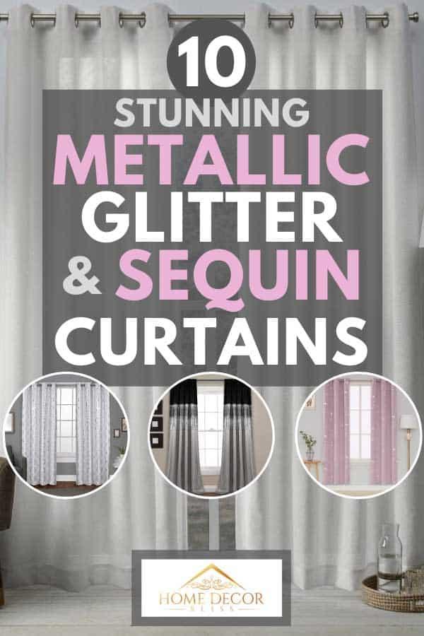 Collage of stunning metallic glitter and sequin curtains, 10 Stunning Metallic Glitter & Sequin Curtains