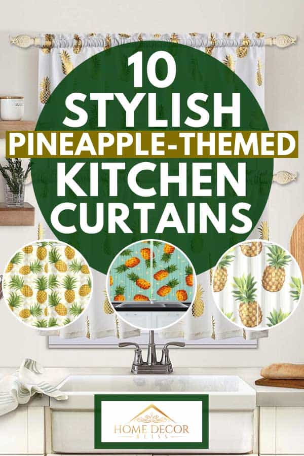A collage of stylish pineapple-themed kitchen curtains, 10 Stylish Pineapple-Themed Kitchen Curtains