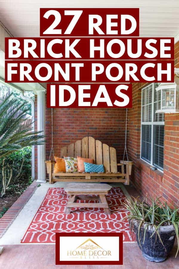 Red brick house outdoor front porch with bohemian decoration, 27 Red Brick House Front Porch Ideas