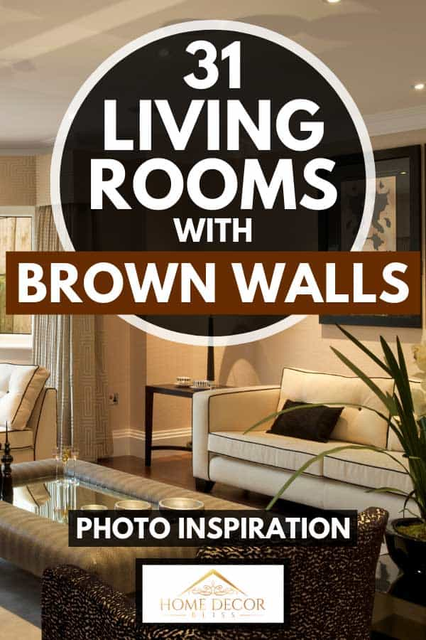 Luxury modern living room with white couch, framed wall art and house plant, 31 Living Rooms With Brown Walls [Photo Inspiration]