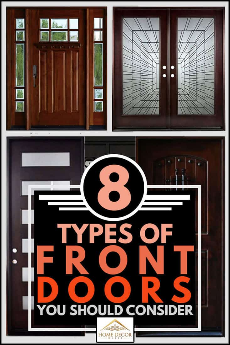 A collage of three front doors you should consider, 8 Types Of Front Doors You Should Consider