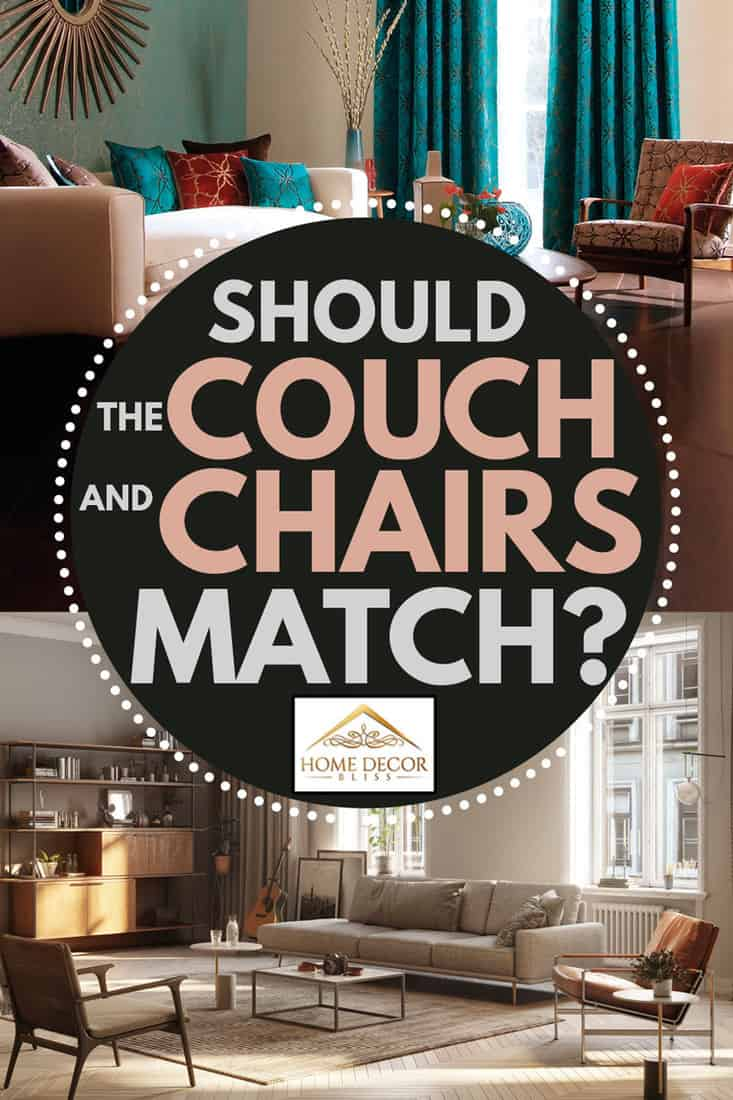 Should The Couch And Chairs Match? - Home Decor Bliss