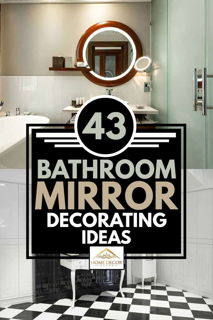 A collage of mirror bathroom decorating ideas, 43 Bathroom Mirror Decorating Ideas