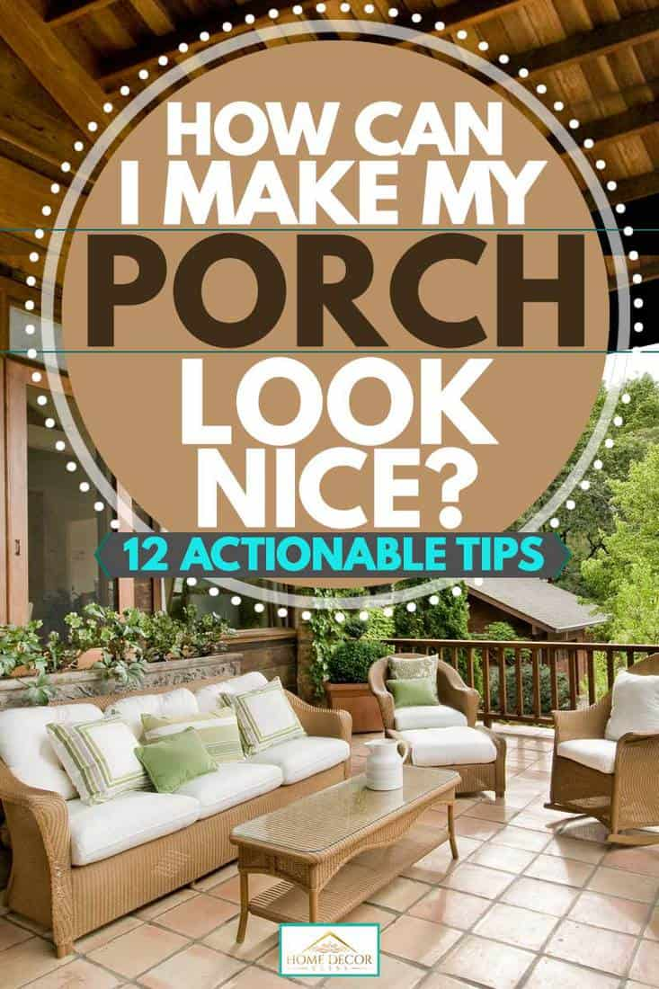 Front porch with sofas and chairs with plants outdoor plants, How Can I Make My Porch Look Nice? [12 Actionable Tips]