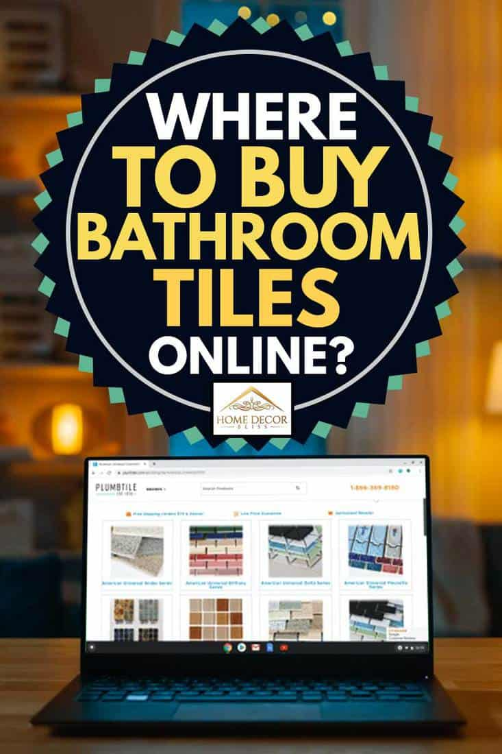 Laptop Computer Showing Bathroom tiles Online Stands on a Desk in the Living Room, Where to Buy Bathroom Tiles [30 Online Stores]