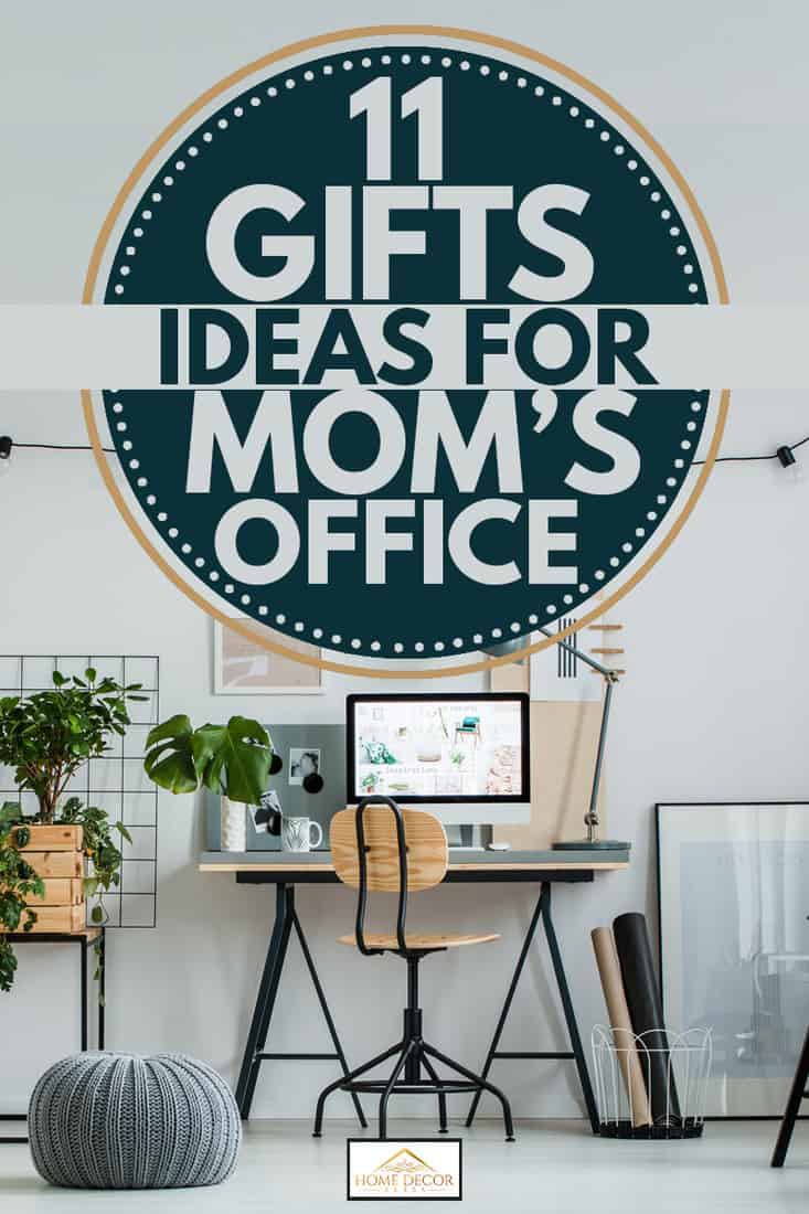 11 Gift Ideas For Mom S Office Home Decor Bliss