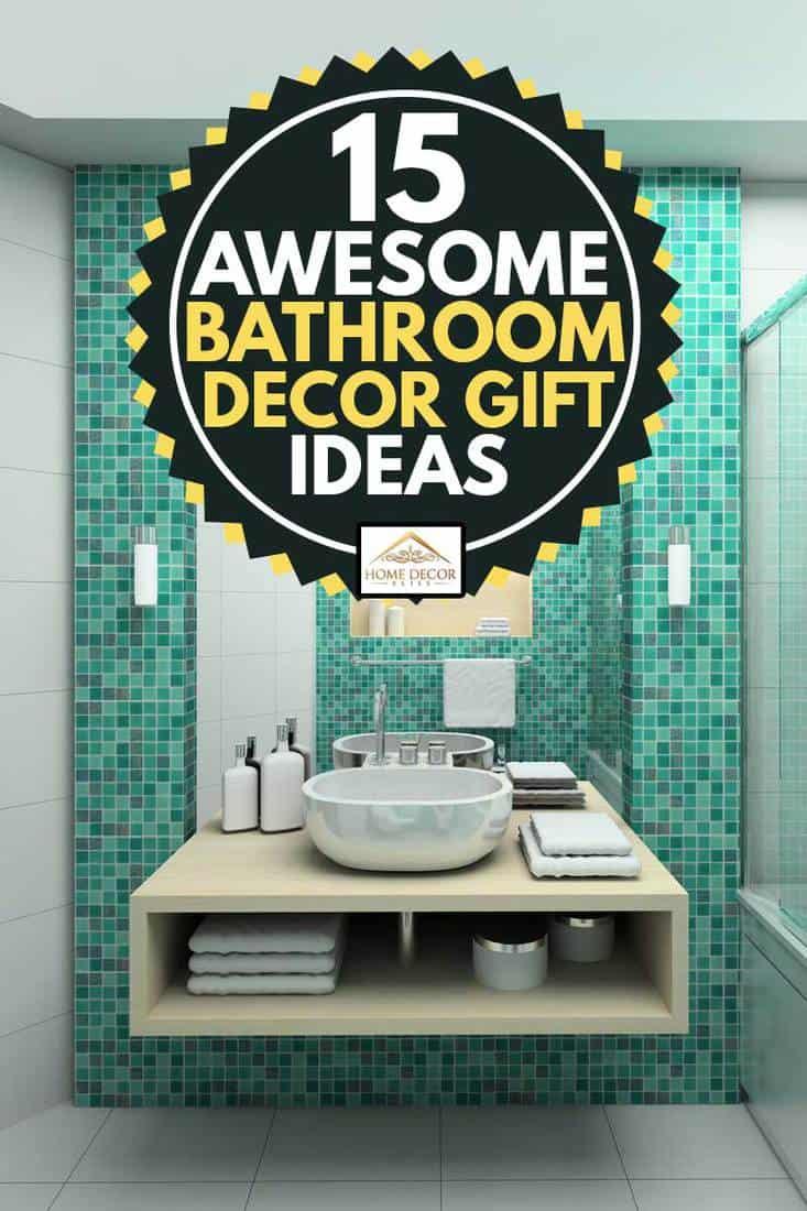 modern interior bathroom with bathroom decor gift ideas and essentials, 15 Awesome Bathroom Decor Gift Ideas