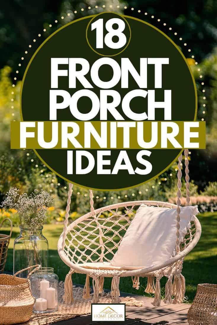Beżowa huśtawka sznurkowa zawieszona na strefie relaksu z poduszką umieszczoną na huśtawce, 18 Front Porch Furniture Ideas