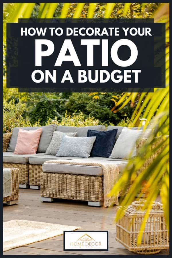 Modern designed patio with wicker furniture and plants, How To Decorate Your Patio On A Budget