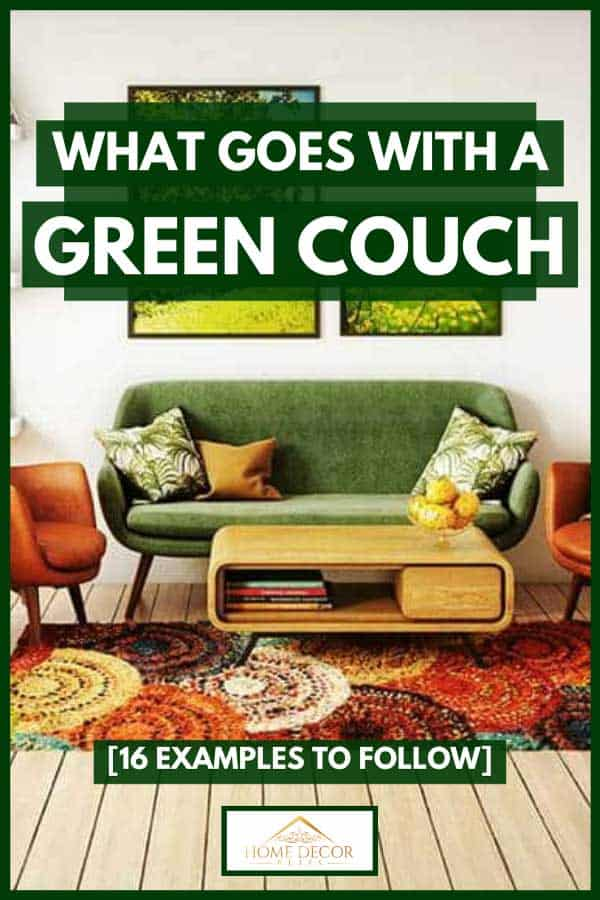 Living room interior design with hardwood floor, carpet and green couch, What Goes With A Green Couch [16 Examples to Follow]
