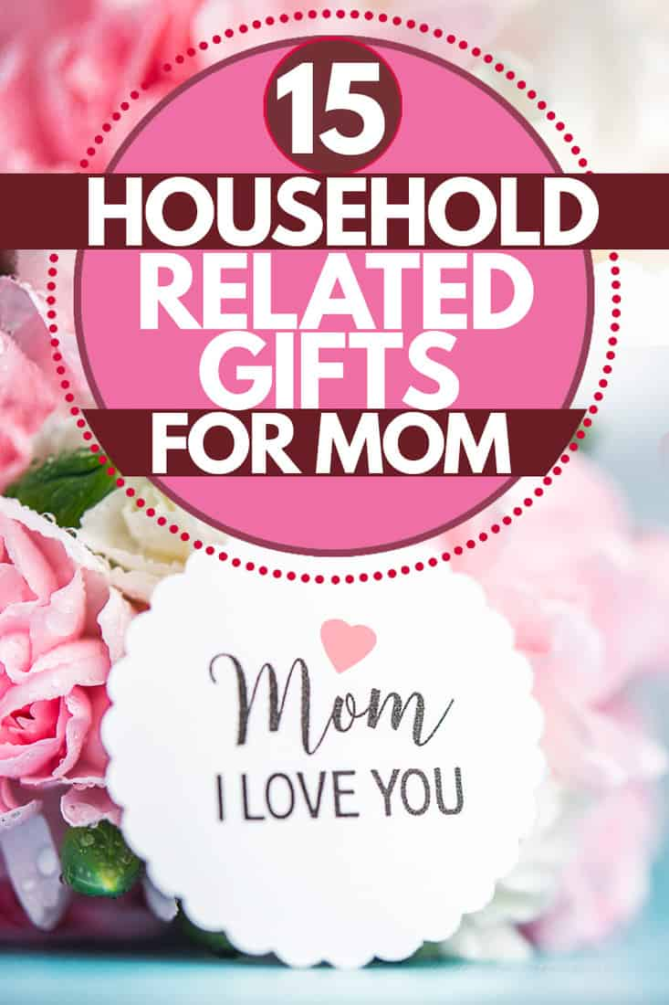 Pink and white colored flowers with message for mom printed on paper, 15 Household-Related Gifts For Mom