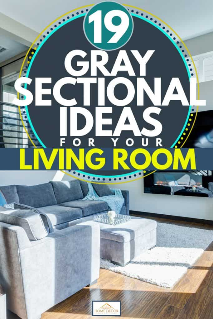 A two level apartment with a gray sectional sofa, 19 Gray Sectional Ideas For Your Living Room