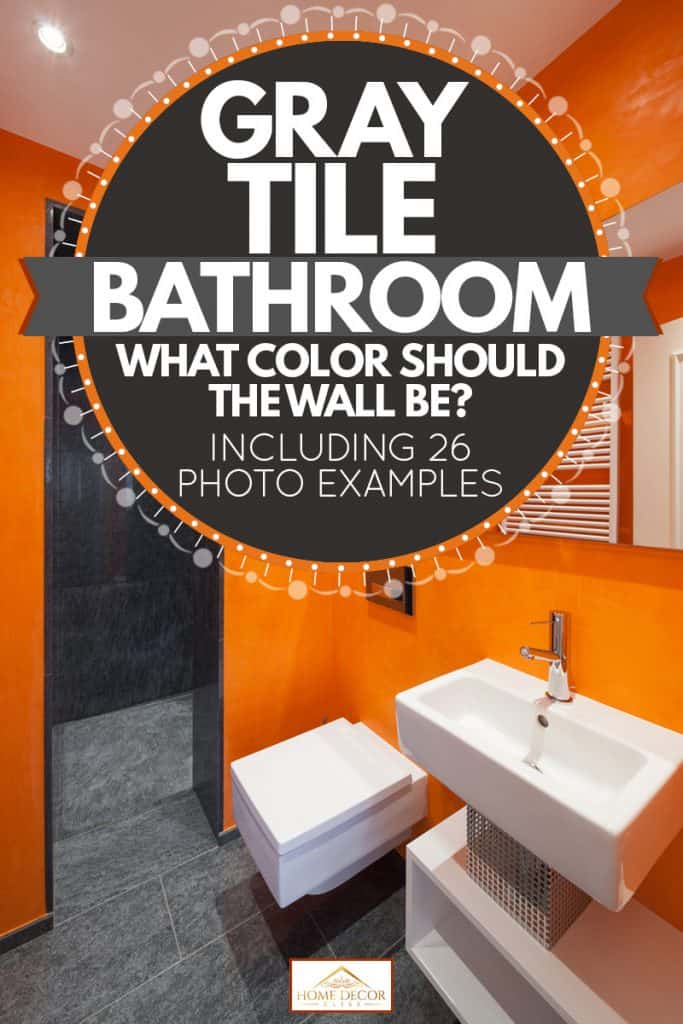 Gray Tile Bathroom What Color Should The Wall Be Inc 26 Photos Examples Home Decor Bliss