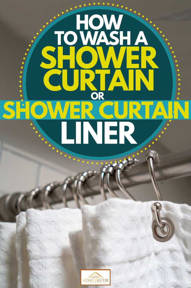 How To Wash A Shower Curtain Or Shower Curtain Liner Home Decor Bliss