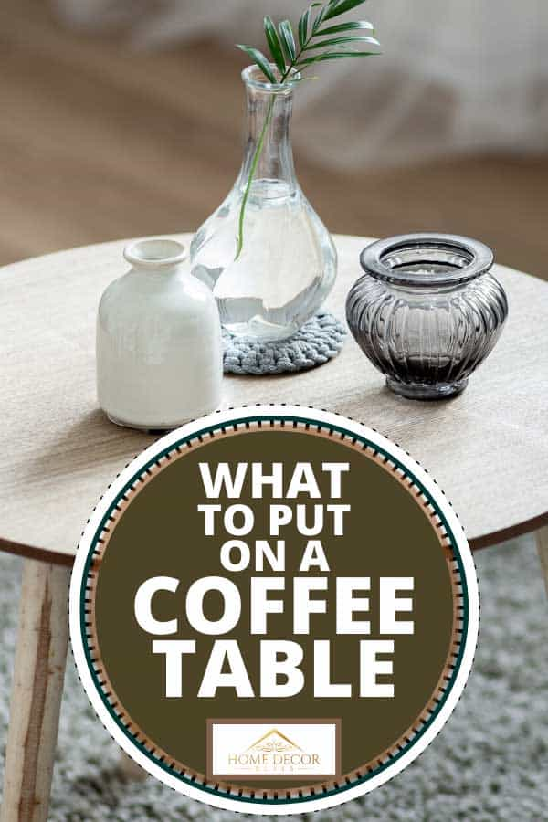 What To Put On A Coffee Table 6 Great, Things To Use Instead Of A Coffee Table
