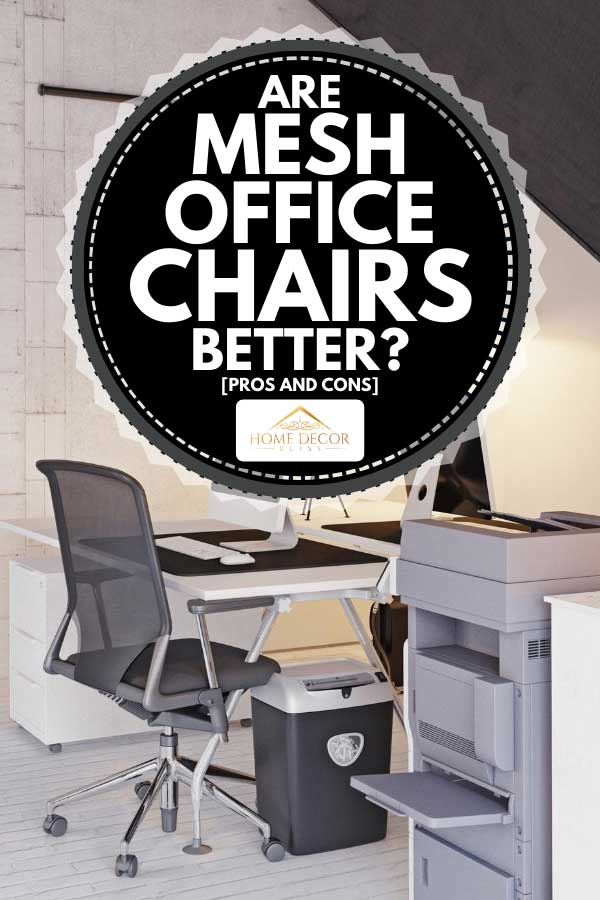 Modern office design with mesh office chairs, Are Mesh Office Chairs Better? [Pros and Cons]