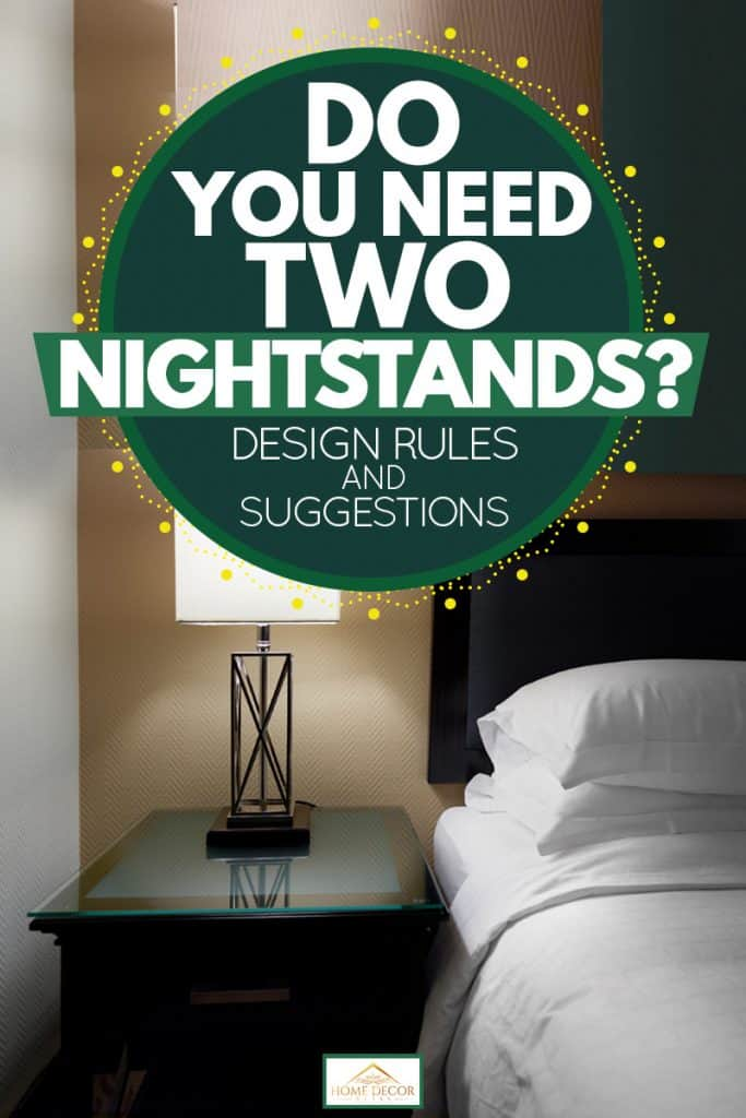 Do You Need Two Nightstands Design Rules And Suggestions Home Decor Bliss