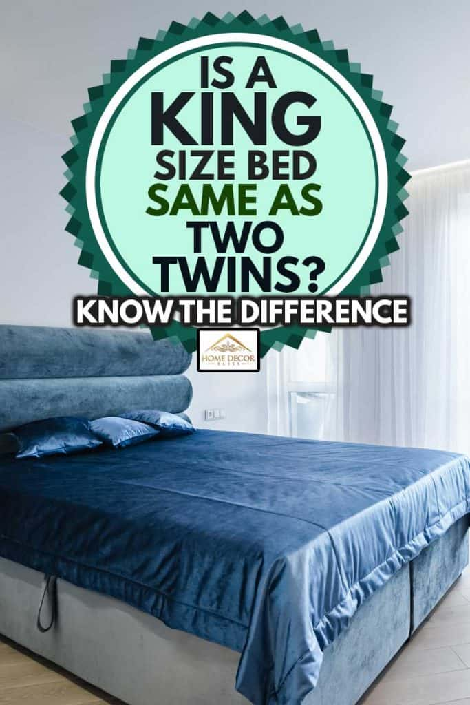 View to kingsize bed in bright and cozy bedroom, Is a King Size Bed the Same as Two Twins? Know the Difference