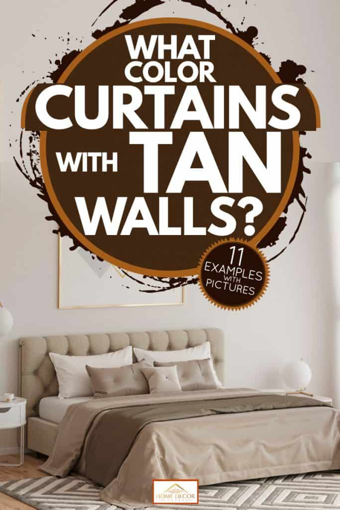 What Color Curtains With Tan Walls 11 Examples With Pictures Home Decor Bliss