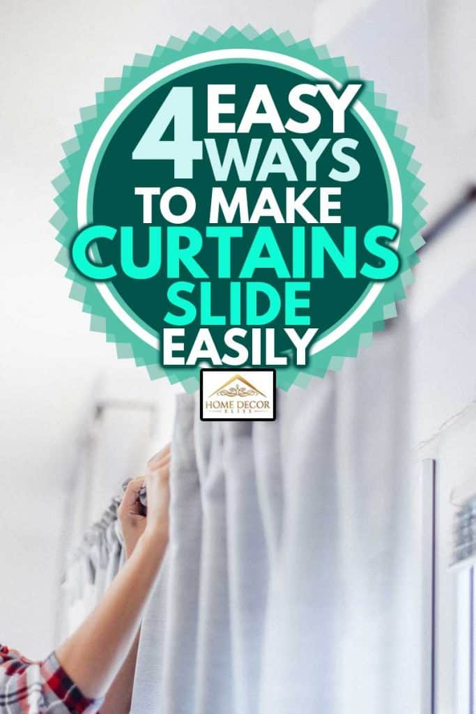 Beautiful Caucasian smiling woman in casual clothes is hanging curtains after washing at cozy home, 4 Easy Ways to Make Curtains Slide Easily