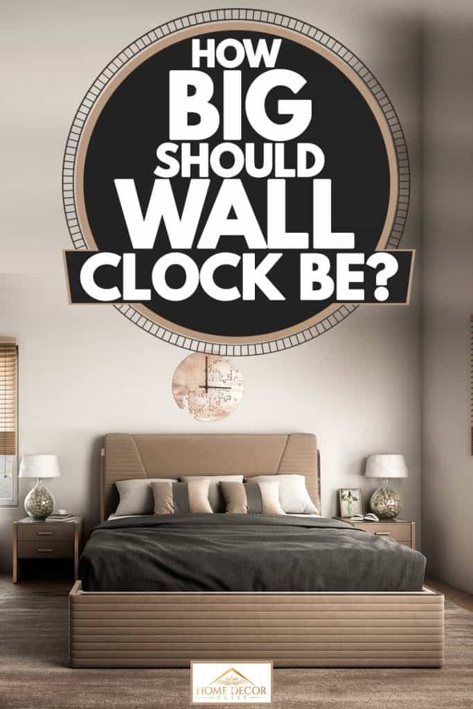 A brown themed bedroom with brown bedding sets and a light gray colored wall, How Big Should Wall Clock Be?