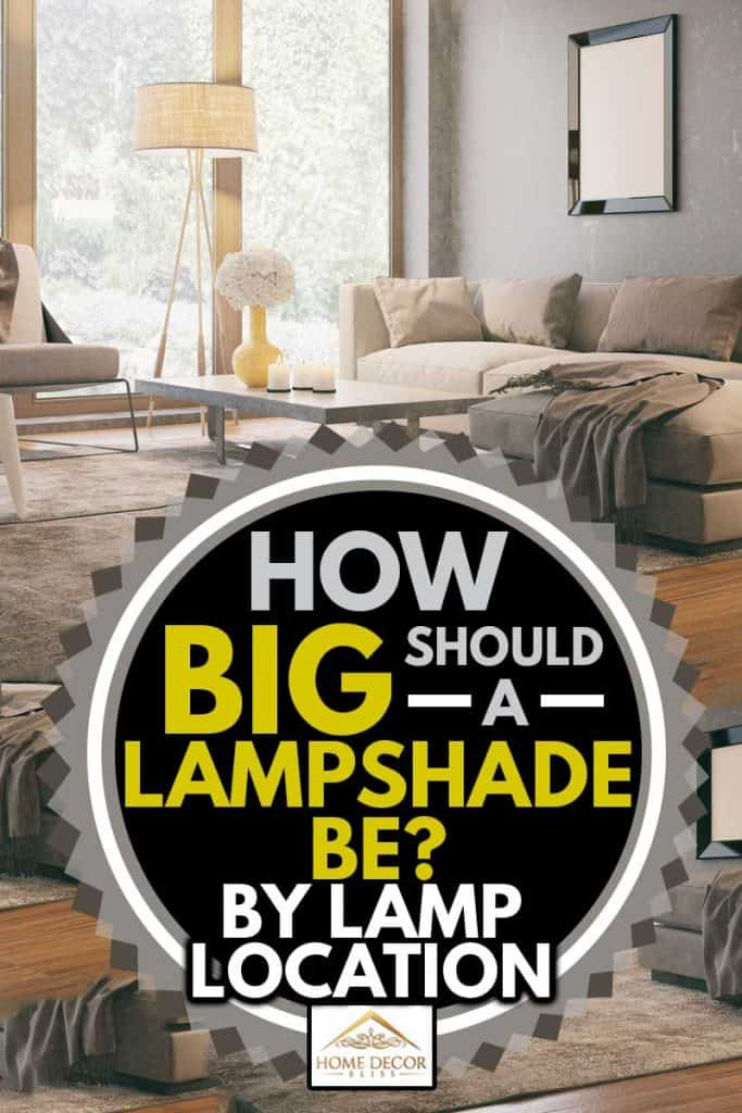 Cozy living room with sofa and lampshade and glass window, How Big Should a Lampshade Be? [by Lamp Location]