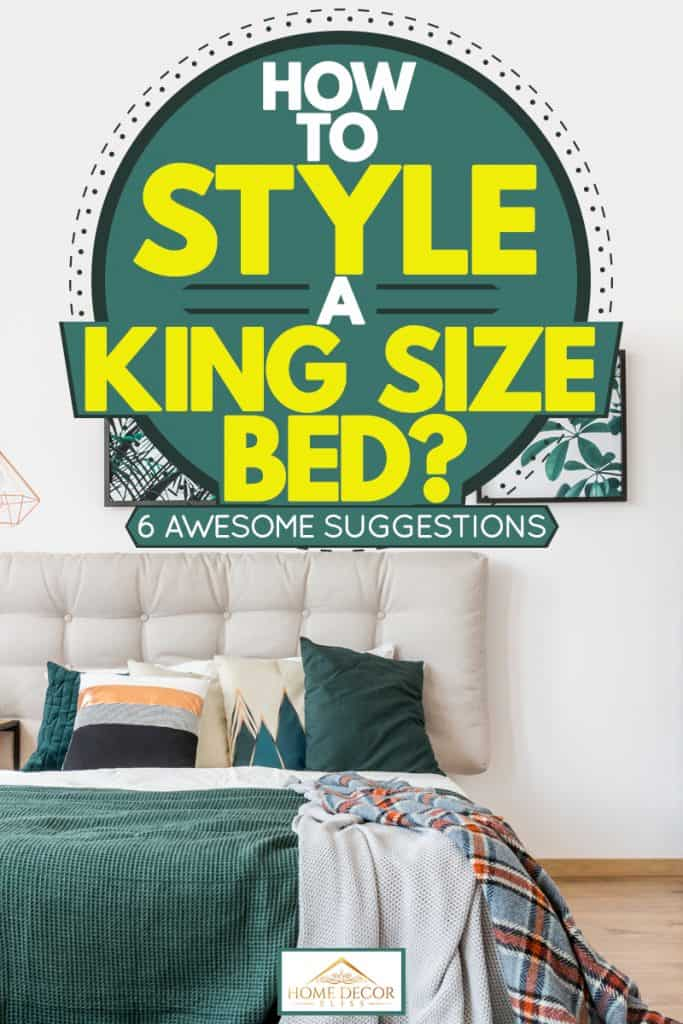 A king sized bedroom with light green colored pillows and blanket incorporate with picture frames on a white wall, How To Style A King Size Bed? [6 Awesome Suggestion]