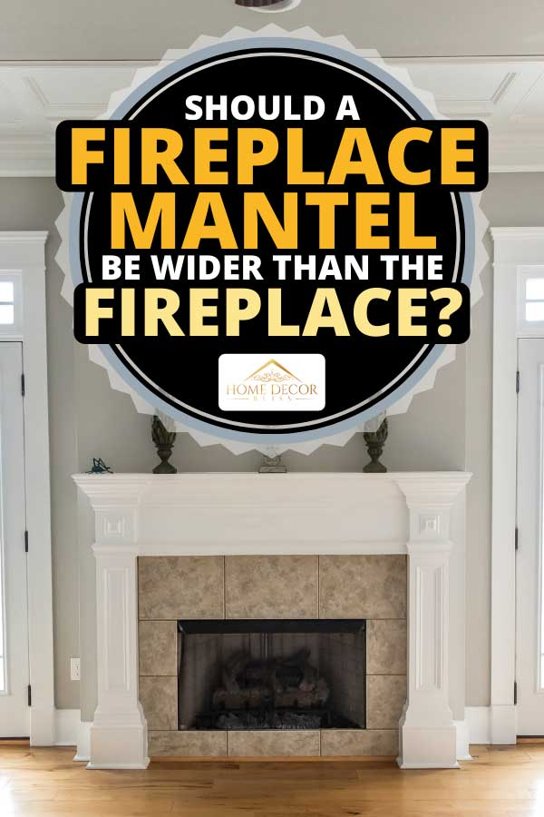 Neutral beige living room with tiled fireplace, Should A Fireplace Mantel Be Wider Than The Fireplace?