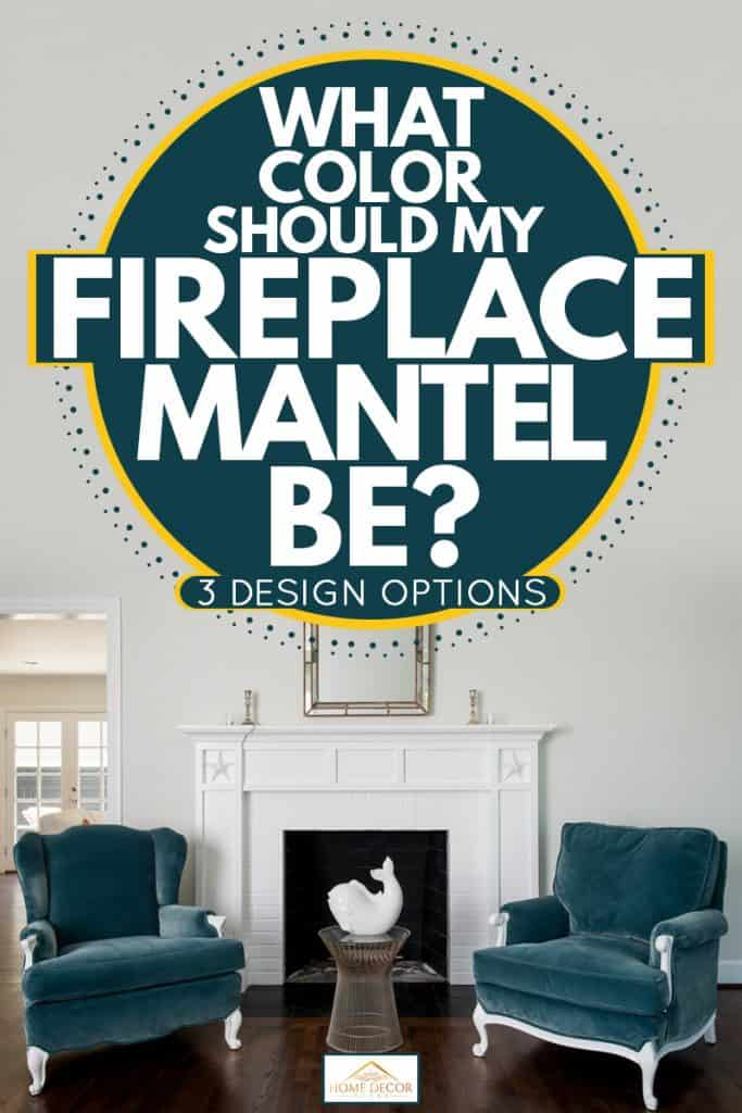 Two classic accent chairs and a white colored fireplace mantel, What Color Should My Fireplace Mantel Be? [3 Design Options]