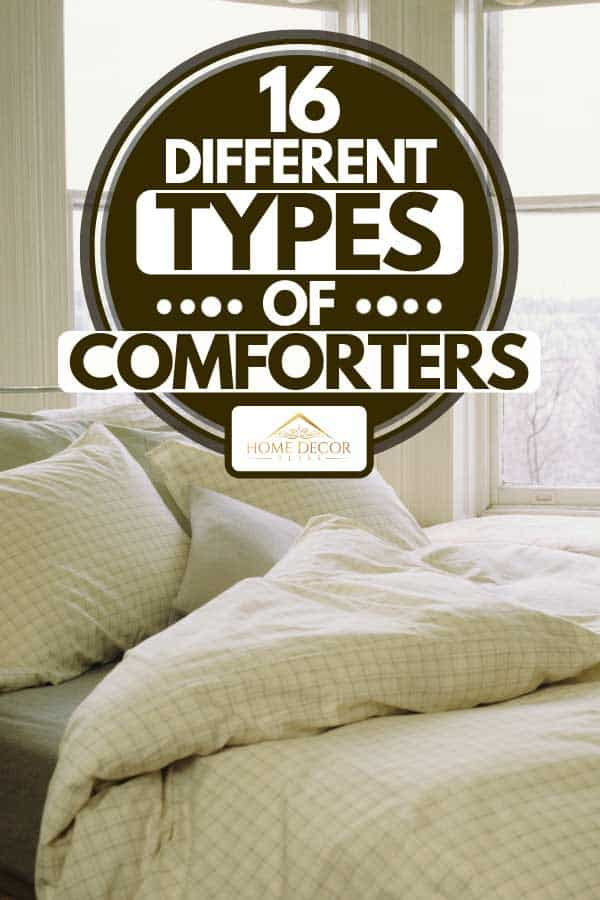 Bed with pillows and comforter beside window, 16 Different Types Of Comforters