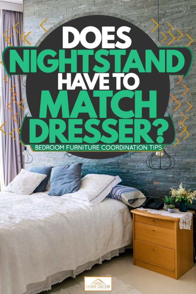Does Nightstand Have To Match Dresser Bedroom Furniture Coordination Tips Home Decor Bliss