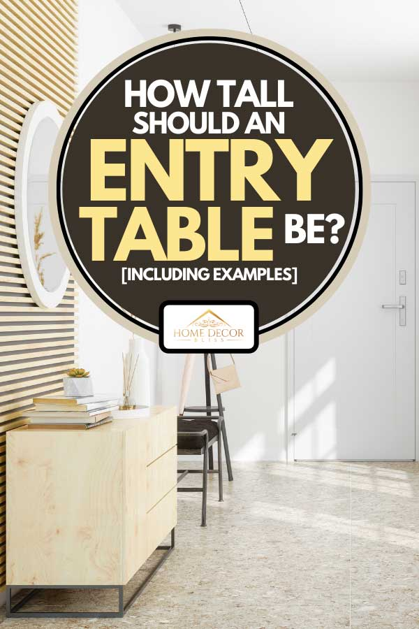 Entry table on a front door entrance of a house, How Tall Should An Entry Table Be? [Inc. Examples]
