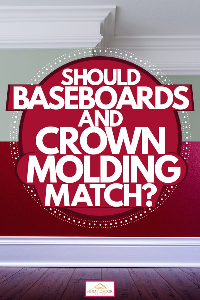 A green wall with white crown molding and a magenta colored wall with a white baseboard, Should Baseboards And Crown Molding Match?