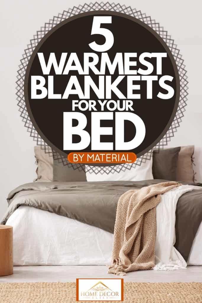 Gorgeous bed with pillows, brown blanket and rug, 5 Warmest Blankets For Your Bed [By Material]